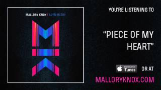 "Mallory Knox ""Piece Of My Heart"" [AUDIO]"