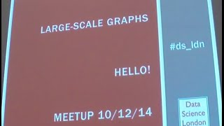 Data Science London: Large-Scale Graphs & Social Network Bootstrapping - Introduction