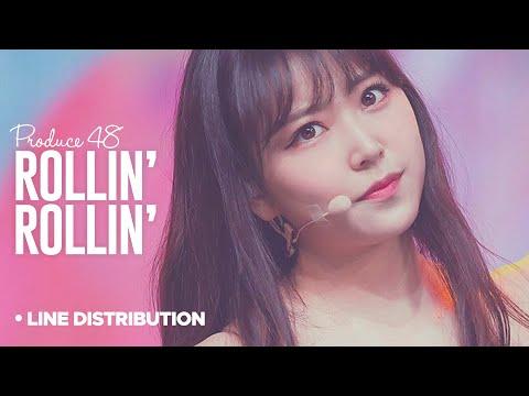 PRODUCE 48「Rollin' Rollin」Line Distribution