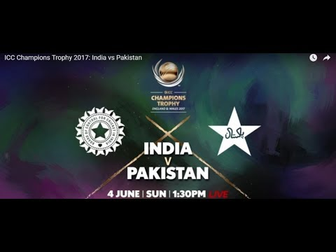 Live: India Vs Pakistan Match 4 Live Scores - Champions Trophy 2017 | IND Vs PAK