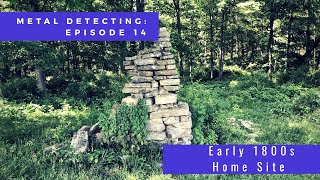Metal Detecting - Episode 14: Early 1800s Home Site
