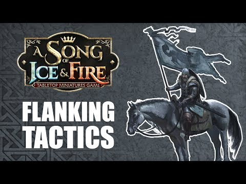 Game of Thrones: A Song of Ice and Fire  Flanking Tactics