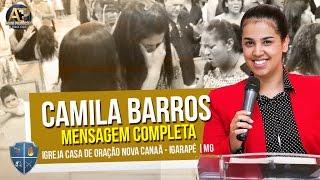 Camila Barros - Pregação Evangélica - Forte ??