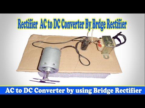 AC to DC Converter by using Bridge Rectifier