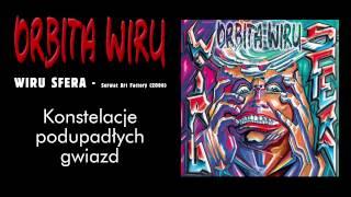 ORBITA WIRU - Konstelacje podupadłych gwiazd (Wiru Sfera, 2006)
