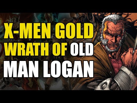 Don't Mess With Old Man Logan! (X-Men Gold: Back To Basics)