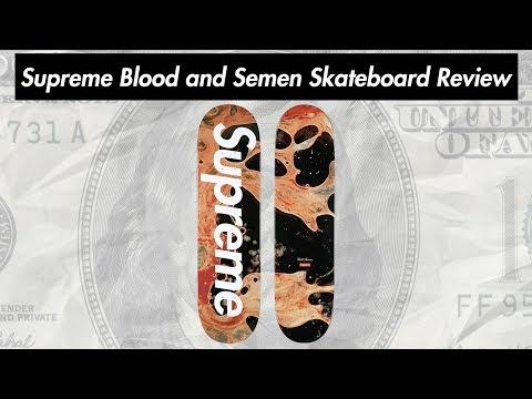 Supreme Blood and Semen Skateboard 17FW Review ( 24.08.2017 Week 1 Drop )