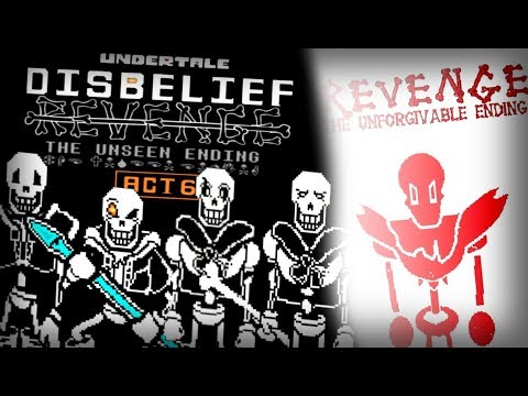 Undertale's Disbelief Revenge: The Unseen Ending ACT 6 + The Unforgivable Ending Preview