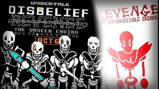 Undertale's Disbelief Revenge: The Unseen Ending ACT 6 + The Unforgivable Ending Preview