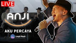 ANJI - AKU PERCAYA | LIVE PERFORMANCE AT LET'S TALK MUSIC