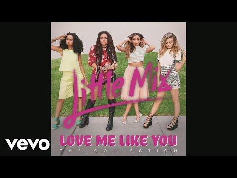 Little Mix - Love Me Like You (Bimbo Jones Remix) - YouTube