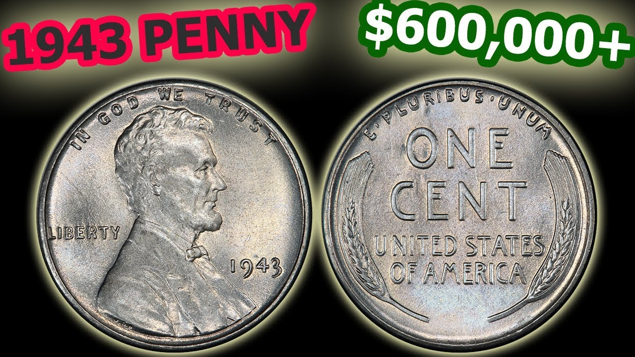 Top 10 Valuable 1943 Pennies Errors Values Complete Guide
