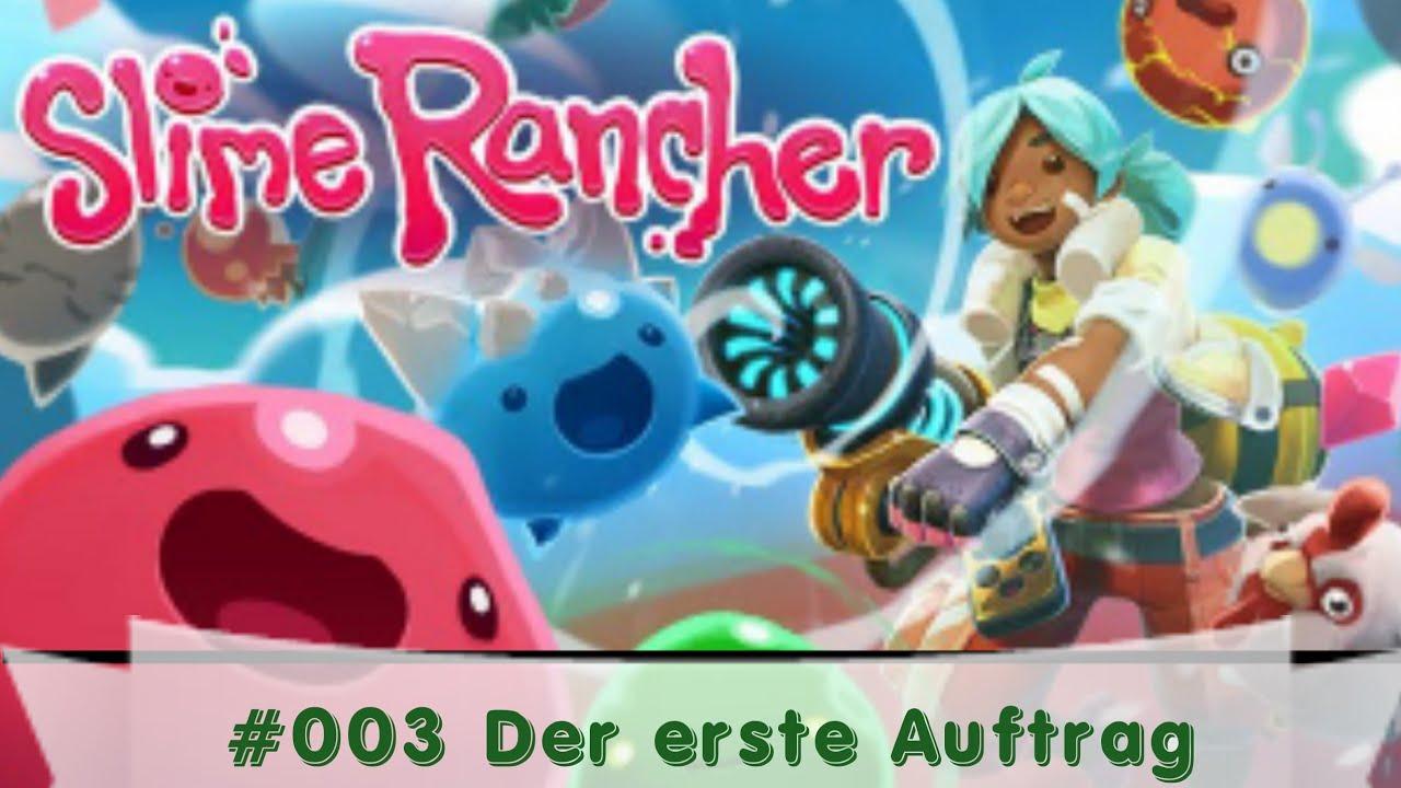 Slime Rancher #003 Der erste Auftrag