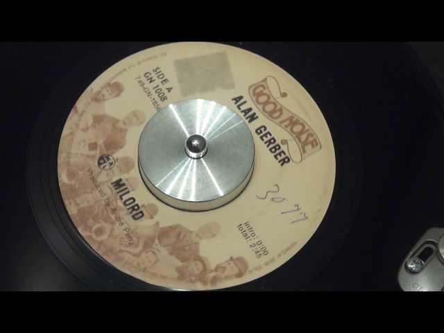 ALAN GERBER - Milord - 1971 - GOOD NOISE