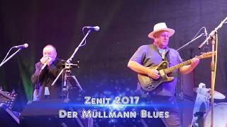 Der Müllmannblues - Zenit 2017 Landsberg