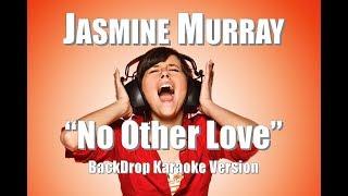 "Jasmine Murray ""No Other Love"" BackDrop Christian Karaoke"