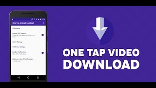 Repeat youtube video DOWNLOAD ANY VIDEO IN A SINGLE TAP ! (ANDROID)