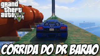 GTA V - Corrida do Dr Rey BARÃO