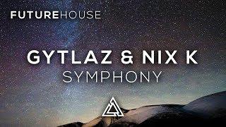 Gytlaz & Nix K - Symphony