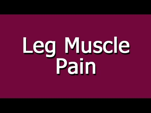 What Causes Leg Muscle Pain?