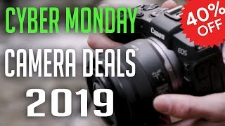 Best Cyber Monday Camera Deals In 2019