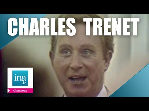 Charles Trenet, le best of | Archive INA