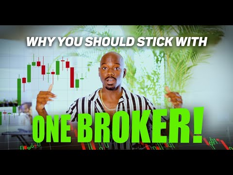 Why you should stick to ONE Forex Broker