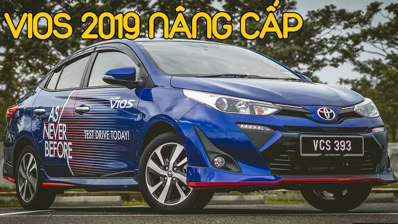 Toyota Vios 2019 nâng cấp đã rẻ hơn còn xin hơn ở VN #txh