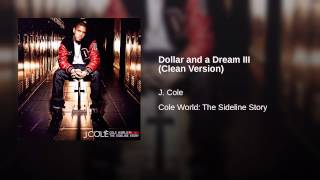 Dollar and a Dream III (Clean Version)