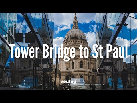 Sightseeing London - Tower Bridge to St. Paul's Cathedral walk, The Globe and Tate Modern