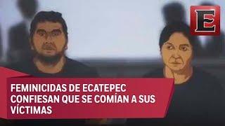 Comíamos de la carne de sus víctimas: Pareja del feminicida de Ecatepec