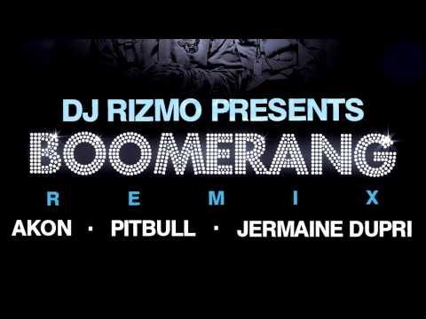 DJ Rizmo - Boomerang Remix (feat. Akon, Pitbull & JD) - Snippet