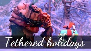 Dota 2 Tethered holidays