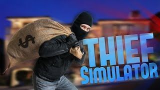 Sneak Thief - The WORST Criminal - Thief Simulator - Sneak Thief Gameplay Part 1