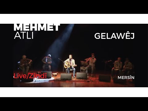 Mehmet Atlı -Mersin Konseri - Gelawêj