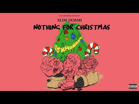 Slim Jxmmi, Rae Sremmurd & Ear Drummers Nothing For Christmas (Audio)