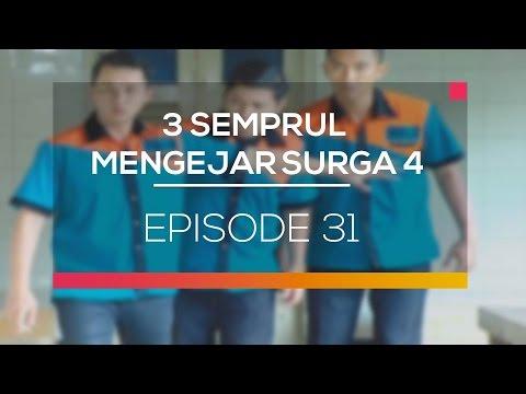 3 Semprul Mengejar Surga 4 - Episode 31