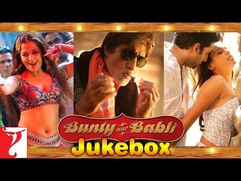 Bunty Aur Babli Audio Jukebox | Full Songs | Abhishek Bachchan | Rani Mukerji | Amitabh Bachchan
