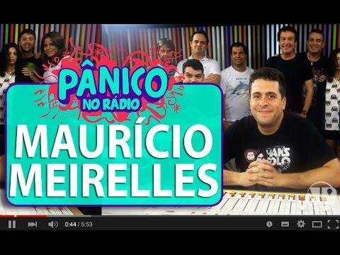Maurício Meirelles - Pânico - 24/03/16