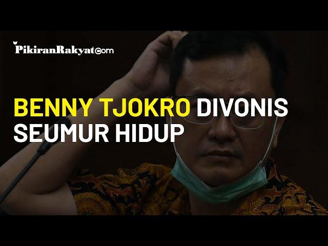 Benny Tjokro Divonis Seumur Hidup dalam Kasus Jiwasraya Oleh Majelis Hakim Tipikor Jakarta
