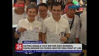 24 Oras: Dating Manila Vice Mayor Isko Moreno, kakalabanin sa pagka-mayor sina Erap at Lim