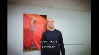 ULRICH WULFF   SENSIBILITY    GALERIJA CONTRA ZAGREB