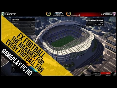 FX Football The Manager for Every Football  Gameplay PC HD