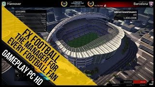 FX Football The Manager for Every Football Fan Gameplay (PC HD)