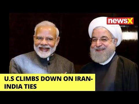 US Climbs Down On Iran-India Ties | US Assures India Ahead Of 2+2 Meet | NewsX