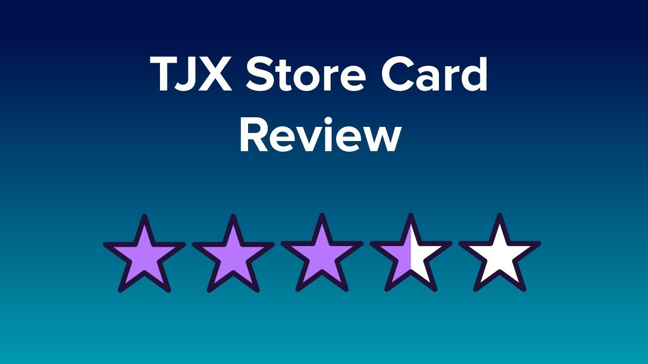 TJX Store Card Reviews