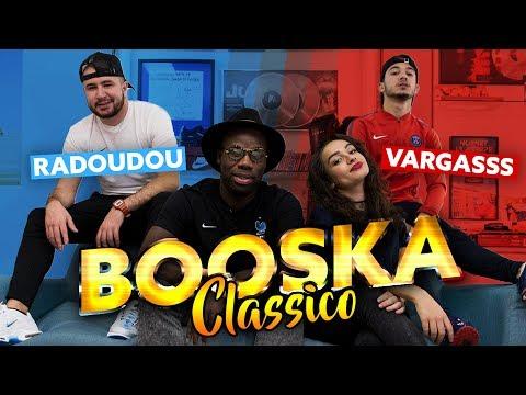 Booska'Classico : Vargasss (Paris) VS Radoudou (Marseille) !