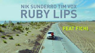 Nik Sunderro, Tim Vox  - Ruby Lips (Official Video)