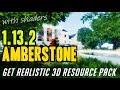 How to get Realistic 3D Textures in Minecraft 1.13.2 - download Amberstone realistic/3D resourcepack