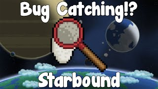 Bug Catching - Starbound Nightly Build